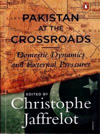 Pakistan at the Crossroads By Christophe Jaffrelot