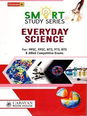 Smart Study Everyday Science By Ch Najeeb Ahmed Caravan