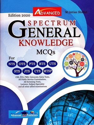 Spectrum General Knowledge MCQs By M Imtiaz Shahid Advanced Edition 2020