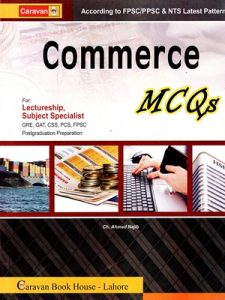 Commerce MCQs By Ch. Ahmed Najib Caravan