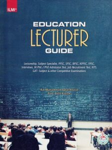 Education Lecturer Guide By Rai Muhammad Iqbal Kharal ILMI