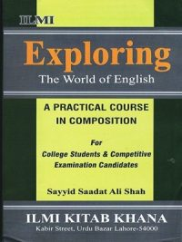 Exploring The World of English Syed Saadat Ali Shah ILMI