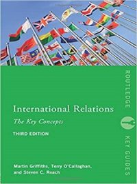 International Relations Key Concepts 3rd Edition By Martin Griffiths