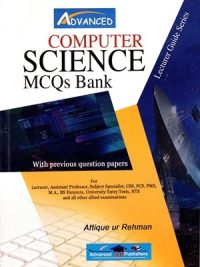 Computer Science MCQs Bank By Attique Ur Rehman Advanced