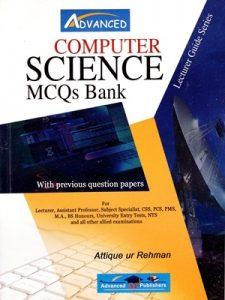 Computer Science MCQs Bank By Attique Ur Rehman Advanced