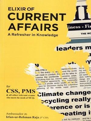 Elixir of Current Affairs By Irfan Ur Rehman Raja JWT