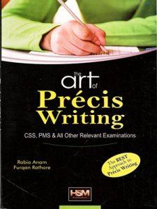 The Art of Precis Writing By Rabia Anam & Furqan Rathore HSM