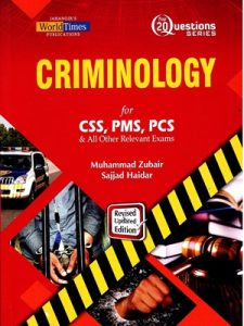 Top 20 Questions Criminology By Muhammad Zubair & Sajjad Haider JWT