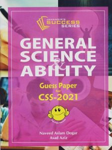 General Science & Ability Guess Paper For CSS 2021 By Naveed Aslam Dogar JWT