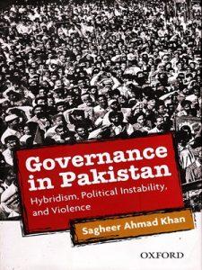 Governance in Pakistan By Sagheer Ahmed Khan Oxford