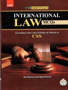 International Law MCQs By Rai Muhammad Iqbal Kharal ILMI