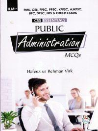Public Administration MCQs By Hafeez ur Rehman Virk ILMI