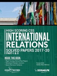 High Scoring CSS International Relations Solved Past Papers 2020 Edition