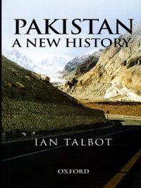 Pakistan A New History By Ian Talbot Oxford