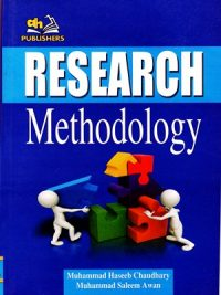 Research Methodology By M. Haseeb Chaudhary & M Saleem Awan By AH Publishers