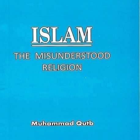 Islam – The Misunderstood Religion