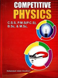Competitive Physics By Muhammad Aslam Chaudhary A- One