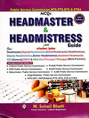 Headmaster and Headmistress Guide By M.Sohail Bhatti