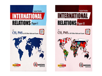 International Relations Paper 1 and 2 By Sajjad Haider JWT