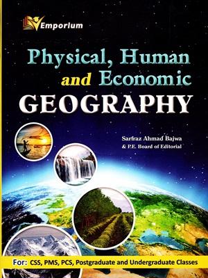 Physical,Human & Economic Geography By Sarfraz Ahmad Bajwa Emporium