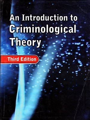An Introduction to Criminological Theory By Roger Hopkins Burke Third Edition