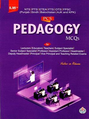Pedagogy MCQs By Hafeez Ur Rehman ILMI
