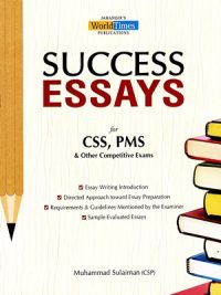 Success Essay for CSS, PMS By Muhammad Sulaiman JWT