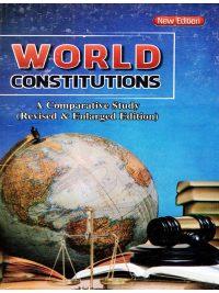World Constitutions A Comparative Study By Vishnoo Bhagwan