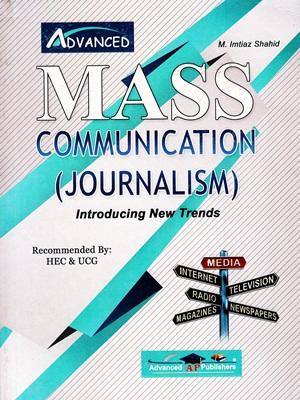 Mass Communication Journalism By M. Imtiaz Shahid Advanced