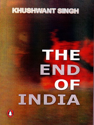 The End of India By Khusheant Singh
