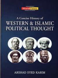 Western and Islamic Political Thought By Arshad Syed Karim JWT