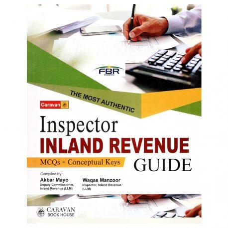 Inspector Inland Revenue Guide By Akbar Mayo and Waqas Manzoor Caravan