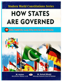 How States Are Governed By M. Aslam And Suhail Bhatti