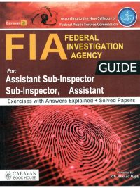 FIA Guide For Assistant Sub-Inspector, Sub-Inspector, Assistant Caravan